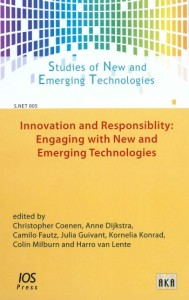 INNOVATION AND RESPONSIBILITY- ENGAGING WITH NEW AND EMERGING TECHNOLOGIES